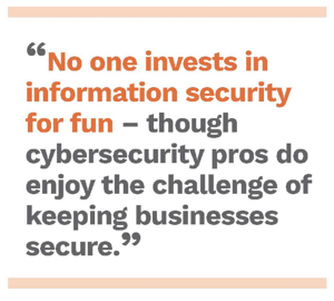 No one invests in security for fun. Free cybersecurity eBook