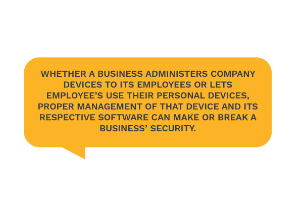 proper management of a mobile device can make or break business' security