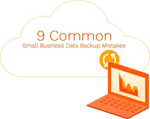 9 Common SMB data backup mistakes