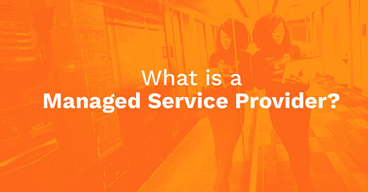 Definition of a Managed Service Provider (MSP)