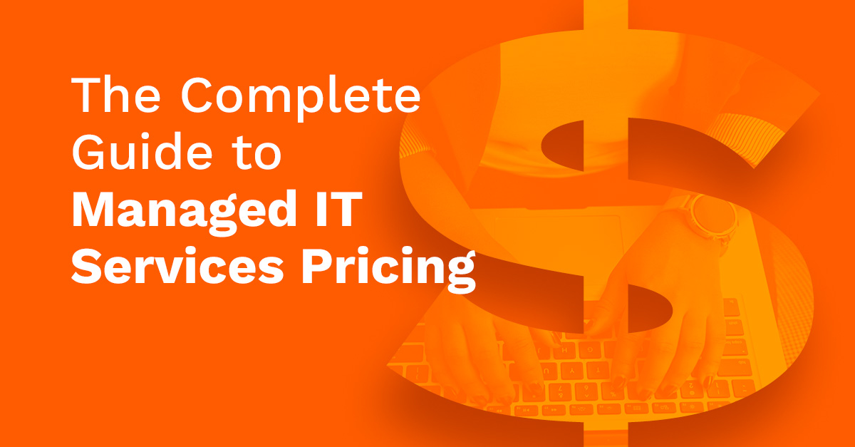 Complete guide to managed it services pricing