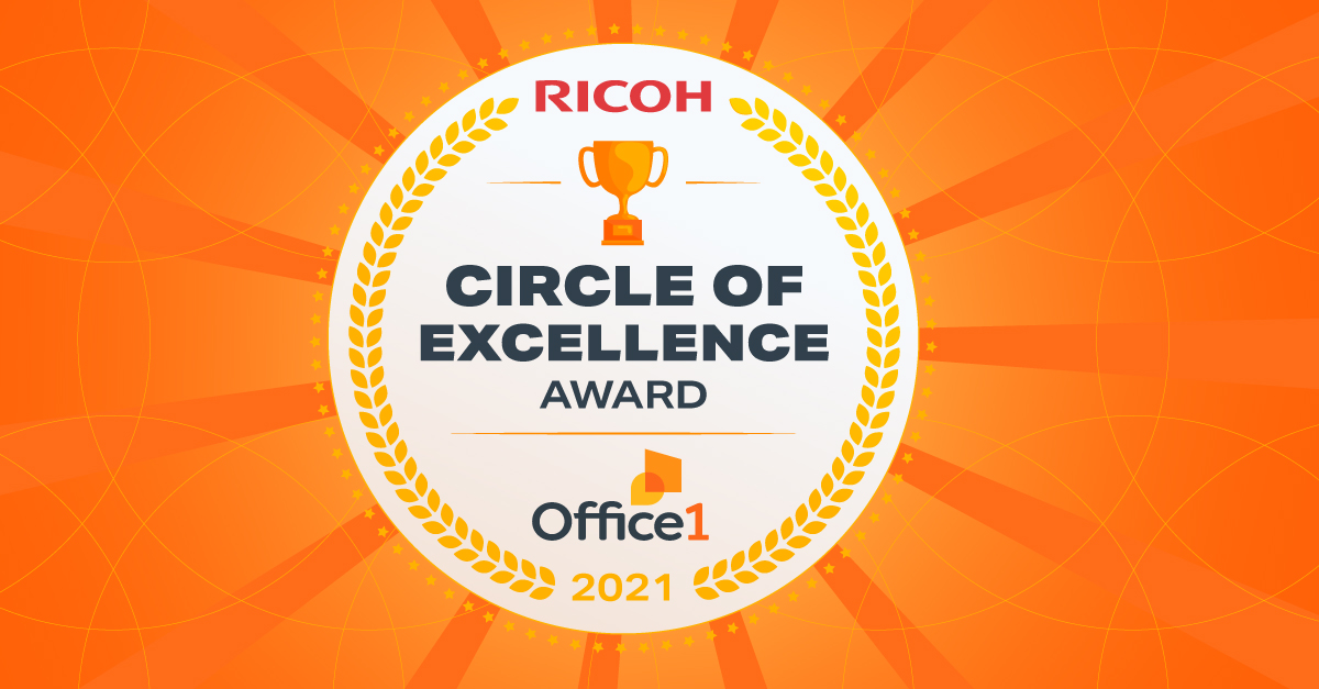Office1 Wins 2021 Ricoh Circle of Excellence Award